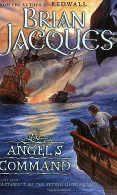 The Angel's Command (Castaways of the Flying Dutchman) by Brian Jacques. $7.99. Series - Castaways of the Flying Dutchman. Publisher: Firebird (January 13, 2005). Author: Brian Jacques. Reading level: Ages 8 and up