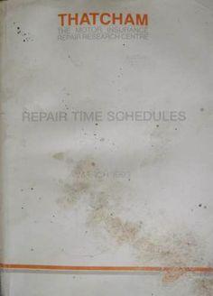 Thatcham Repair Time Schedules Manual 1993