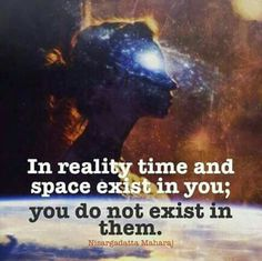 ...exist in you....
