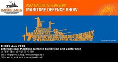 IMDEX Asia 2013 International Maritime Defence Exhibition and Conference 싱가폴 해상 방위산업 박람회