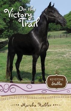 On the Victory Trail (Keystone Stables) by Marsha Hubler. $6.99. Publisher: Zonderkidz (April 21, 2009). Series - Keystone Stables (Book 2). Reading level: Ages 9 and up. Author: Marsha Hubler