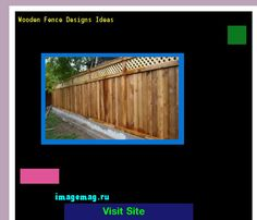 Wooden Fence Designs Ideas 091926 - The Best Image Search