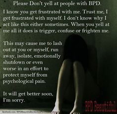Yes I'm sorry.. I'm trying to get better.. :( .. bpd
