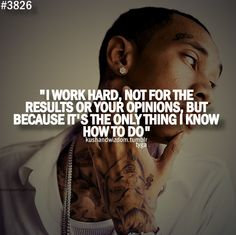 It's the only thing i know how to do ;p Tyga Quotes, Rapper Quotes, Drake Quotes, Real Quotes, Lyric Quotes, Tumblr Quotes, Famous Quotes, Amazing Quotes, Funny Quotes