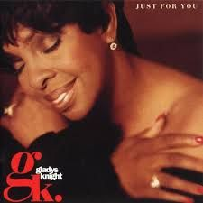 Gladys Knight - Just For You (MCA)