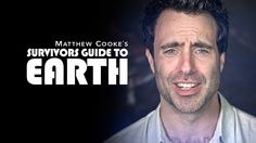 Survivors Guide to Earth: Welcome!