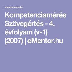 Kompetenciamérés Szövegértés - 4. évfolyam (v-1) (2007)   eMentor.hu