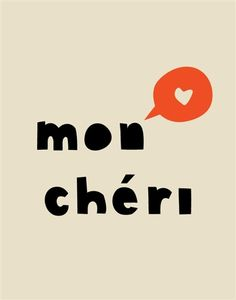 And I love this phrase. Mon Cheri, Typography Quotes, Typography Design, Good Vibes Quotes Positivity, Typographie Logo, Words Quotes, Sayings, French Quotes, Grafik Design