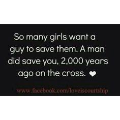 Find God and He will find u a man! Beautiful! :)