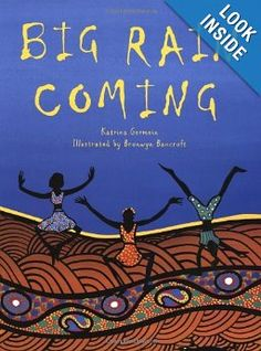 """Combine with Aboriginal snake Art lesson...""""As one dry day follows another in the Australian outback, everyone and everything is waiting for the rain. Stunningly beautiful full-color artwork and spare text evoke the long wait during the dry season, and the jubilant relief when the long-promised rain finally arrives. Brilliantly colored, stylized illustrations—which feature imagery from Aboriginal mythology—"""
