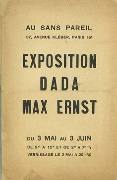 Exposition Dada: Max Ernst. Looks like a Zeno-classical format with newer type.