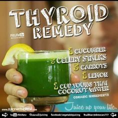The Thyroid Remedy. Here is the juice recipe you've been ever wanting to be re-posted! Enjoy and cheers to your thyroid health! ##