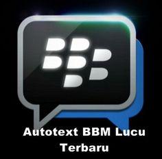 Autotext BlackBerry–Untuk kalian pengguna hp android maupun blackberry tentunya anda sudah tidak asing lagi dengan namanya autotext. Banyak sekali di internnet yang menyediakan download simbol menarik dengan susunan kreatif di tahun ini. Dengan semakin banyaknya yang mengunakan aplikasi bbm tentunya membutuhkan banyak sekali kumpulan autotext blackberry terbaru yang berisi simbol lucu yang bisa digunakan sebagai …