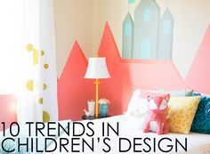 10 Trends in Kids Ro