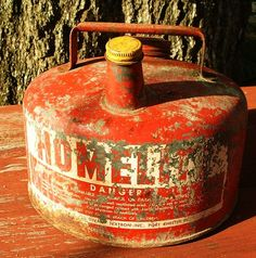 An old red gas can . . .