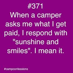 #campconfessions I say candy. Hence why I cannot share my stash of Jolly Ranchers. Each candy is worth a different amount of work.