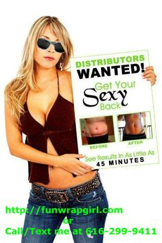 This is an opportunity that is helping many with their health & wealth.   There is a 92% success rate with people seeing results within the first 45 minutes when the Incredible Body Wrap applied to your troubled areas such as your tummy, face, chin, neck or any place you are wanting to tighten and tone and firm.  http://funwrapgirl.com @Kat Ellis