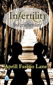 Misconception #1: Infertile means Sterile. (This book takes you along with Aprill while she and her husband battle infertility. The facts, the joys, the disappointments, the treatments, the emotions, and the outcomes. You will cry. You will laugh. You will cheer. You may find answers. You will be amazed at the amount of information that is contained in this book.) It is time to clear the air!