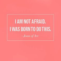 Joan of Arc // Waterfall Creative Great Quotes, Quotes To Live By, Me Quotes, Inspirational Quotes, The Words, Joan Of Arc, St Joan, No Ordinary Girl, Encouragement