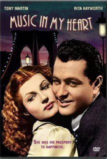 Rita Hayworth and Tony Martin in Music in My Heart Rita Hayworth Movies, Tony Martin, Film Genres, Films, Sound Film, Musical Film, Gene Kelly, Fred Astaire, Everybody Else