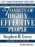 The 7 Habits of Highly Effective People: Powerful Lessons in Personal Change (25th Anniversary Edition) - http://wp.me/p6wsnp-4et