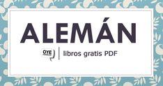 ¡Gute Nachricht! No te pierdas esta colección digital de libros PDF para aprender alemán de forma gratuita.