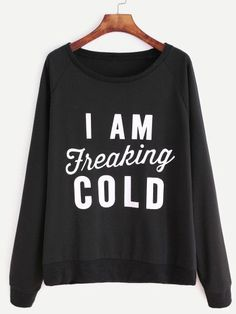 SheIn offers Raglan Sleeve Slogan Print Sweatshirt & more to fit your fashionable needs. Outfits For Teens, Cute Outfits, Funny Outfits, Fall Outfits, Emo Outfits, Holiday Outfits, Simple Outfits, School Outfits, Vogue