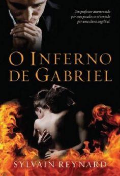 O inferno de Gabriel - livro 01 - Livros de Romance  Confira resenha!