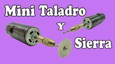Cómo Hacer Un Mini Sierra y Taladro Potente (Muy fácil de hacer) - YouTube