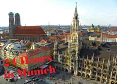 24 hours in Munich, Germany - The Travels of BBQboy and Spanky