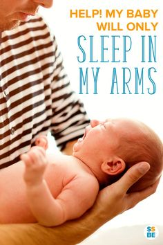 Tired because your baby will only sleep when held? If your newborn only sleeps…