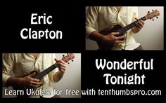 Wonderful Tonight - Eric Clapton - Ukulele song tutorial with tabs riff/...