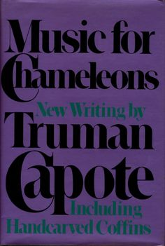 Music for Chameleons by Truman Capote (with Handcarved Coffins)