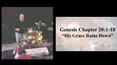 His Grace Rains Down - 20:1-18 (11 12 2017 Sunday)