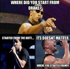 LOL funny Drake meme joke DRIZZY wwe the rock Dwayne Johnson started from the bottom sirrobertfresh ? Funny Wrestling, Wwe Funny, Funny Memes, Jokes, Cartoon Memes, Funny Quotes, Life Quotes, The Rock Says, Wwe The Rock