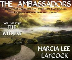 Another volume in The Ambassadors by Marcia Lee Laycock