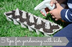 5 tips for gardening with kids. Obviously this summer I will have a newborn, but for later summers...