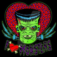 I love monsters Frankenstein illustration Love Monster, Frankenstein's Monster, Horror Comics, Horror Art, Rockabilly Art, Bride Of Frankenstein, Creatures Of The Night, Classic Monsters, Halloween Horror