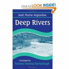 Ernesto, the narrator of Deep Rivers, is a child with origins in two worlds. The son of a wandering country lawyer, he is brought up by Indi...
