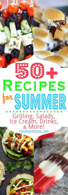 50+ Recipes For Summer