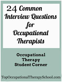 24 Questions You Should Prepare to Crack Your Occupational Therapist #Job Interview , #OT