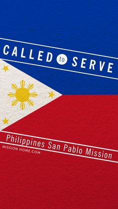 iPhone 5/4 Wallpaper. Called to Serve Philippines San Pablo Mission. Check MissionHome.com for more info about this mission. #Mission #Philippines #cellphone