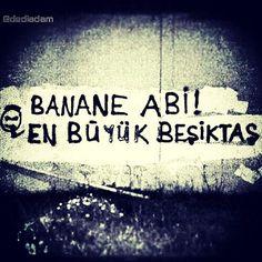 #Banane #abi! #En #büyük #Beşiktaş #dediadam... - #yazar #şiirsokakta #kitap #oku #duvar #sokakta #şiir #kitaplar #takip #yalnızlık #aşk #bilgi #Love #sinema #twitter #moda #sev #followme #film #roman #hayat #edebiyat #fotoğraf #çarşı | Flickr - Photo Sharing!