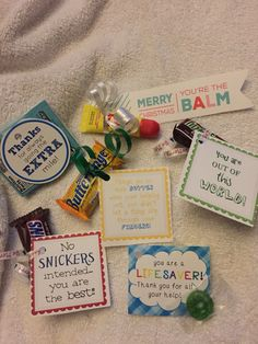 Thank you and appreciation snacks, candy, gum, lip balm.  Great little gifts to say thank you!