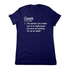 Funny Shirt Geek Definition Geeky Tshirt Funny Tshirt Geeky T Shirt... ($16) ❤ liked on Polyvore featuring tops, t-shirts, shirts, shrits, navy, women's clothing, navy shirt, crew neck t shirt, navy blue crew neck t shirts and crewneck shirt