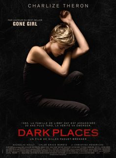 First international poster for Gillian Flynn adaptation Dark Places starring Charlize Theron.