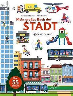 Mein großes Buch der Stadt von Anne-Sophie Baumann - Buch aus der Kategorie Naturwissenschaft & Technik günstig und portofrei bestellen im Online Shop von Ex Libris.