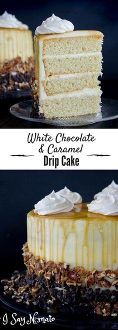 White Chocolate & Caramel Drip Cake - I Say Nomato Nightshade Free Food Blog
