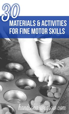 GREAT! Fine Motor Skills: 30 Materials & Activities; You can also visit www.writesteps.com blog page for more ideas