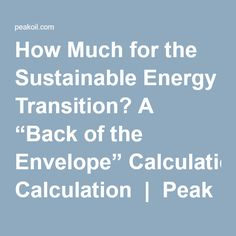 """How Much for the Sustainable Energy Transition? A """"Back of the Envelope"""" Calculation 